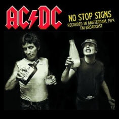 AC/DC - No Stop Signs, Live Amsterdam 1979