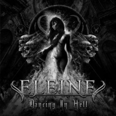 Eleine - Dancing In Hell (B/W Cover)