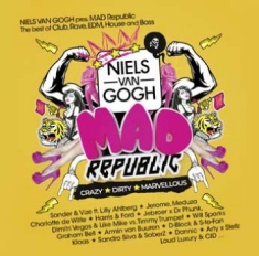 Mad Republic - Presented By Niels Van Gogh