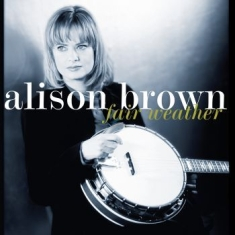 Brown Alison - Fair Weather