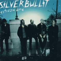 Silverbullit - Citizen Bird (Vinyl)