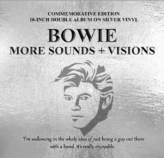 "Bowie David - More Sounds + Visions (2X10"" Silver"