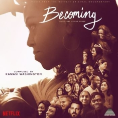 Kamasi Washington - Becoming (Original Score)