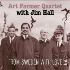 Art Farmer Quartet With Jim Hall - From Sweden With Love - Live