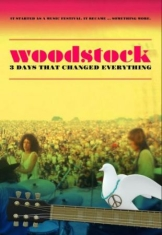 Blandade Artister - Woodstock - 3 Days That Changed Eve
