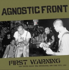 Agnostic Front - First Warning - The United Blood Er