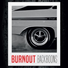 Backboons - Burnout (Red Vinyl)