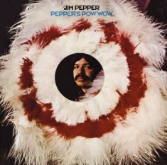 Pepper Jim - Pepper's Pow Wow