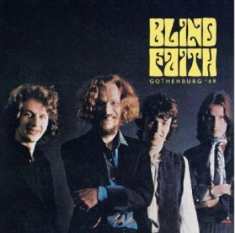 Blind Faith - Gothenburg 69