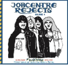 Various - Jobcentre Rejects Vol 4 - Ultra rare FWOSHM 1978-1983