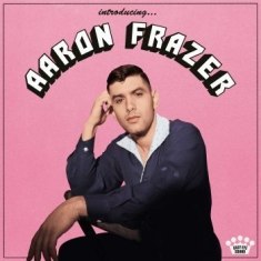 Aaron Frazer - Introducing... (Translucent Pink Gl
