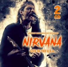 Nirvana - Live In The Usa