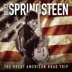 Springsteen Bruce - The Great American Road Trip