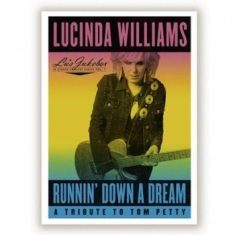 WILLIAMS LUCINDA - Runnin' Down A Dream - A Tribute To
