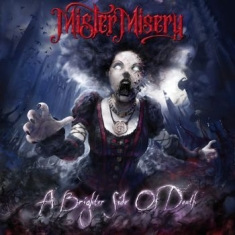 Mister Misery - A Brighter Side Of Death (Red/White