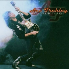 Frehley Ace - Greatest Hits Live