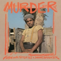 Toyan With Tipper Lee And Johnny Sl - Murder (Vinyl Lp)