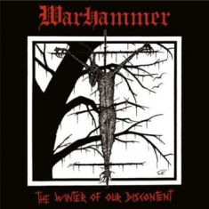 Warhammer - Winter Of Our Discontent The (Vinyl