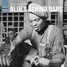 Various artists - Rough Guide To Blues Behind Bars