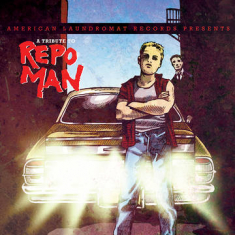 Various artists - A Tribute To Repo Man