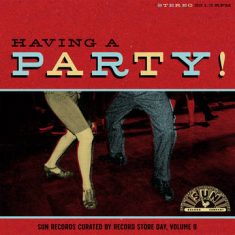Various artists - Having A Party: Sun Records Curated By Record Store Day, Volume 8
