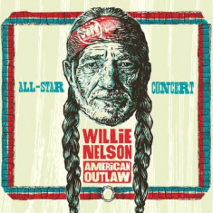 Various artists - Willie Nelson American Outlaw (Live At Bridgestone Arena - 2019) [rsd]
