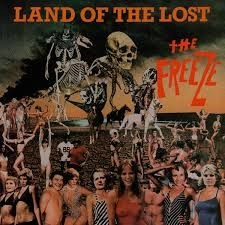 Freeze - Land Of The Lost (Orange Vinyl)
