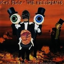 Residents - Icky Flix: The Original Soundtrack Recor