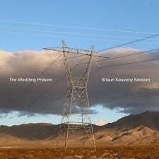 Wedding Present - Shaun Keaveny Session  No Panama Don'T A