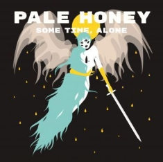 Pale Honey - Some Time, Alone - Signerad CD
