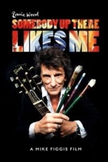 Ronnie Wood - Somebody Up There Likes Me