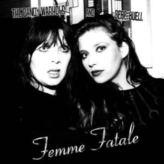 Dandy Warhols & Bebe Buell - Femme Fatale (New Studio Covers/Acoustic Recordings) (Rsd)