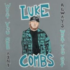Luke Combs - What You See Ain't..