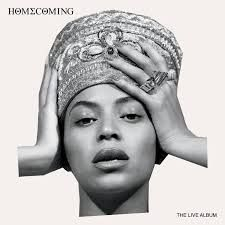 Beyoncé - Homecoming: The.. -Live-