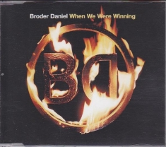 Broder Daniel - When We Were Winning