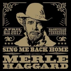 Various artists - Sing Me Back Home: The Music Of Merle Haggard + Dvd