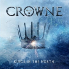 Crowne - Kings In The North (Signed CD)