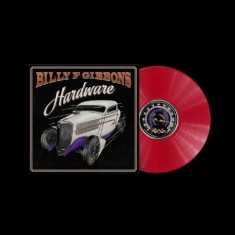 Billy F Gibbons - Hardware (Limited Indies Coloured Vinyl)
