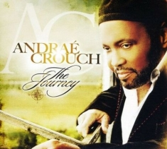 Crouch Andrae - The Journey
