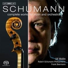 Schumann - Complete Works For Violin And Orche