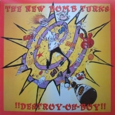 New Bomb Turks - Destroy-Oh-Boy!!