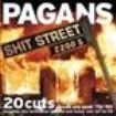 Pagans, The - Shit Street