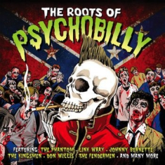 Blandade Artister - Roots Of Psychobilly (2Lp)