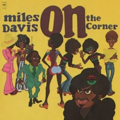 Miles Davis - On The Corner -Hq/Remast-