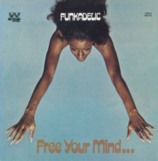 Funkadelic - Free Your Mind...And Your Ass Will