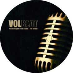Volbeat - The Strength / The Sound / The