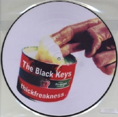Black Keys - Thickfreakness - Pic.Disc