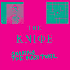 Knife - Shaking The Habitual