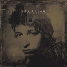 Bob Dylan - Dylan's Dream