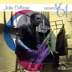 Coltrane John - Newport '61 (Lp+Cd)
